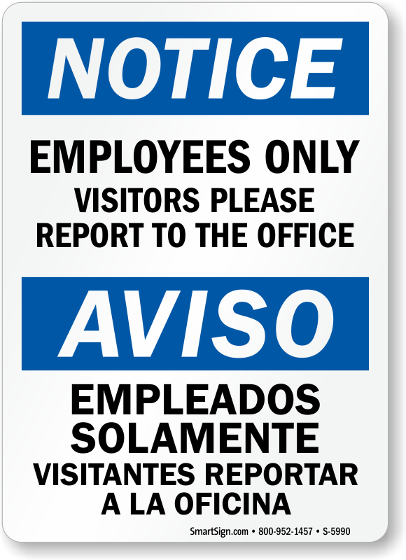 Bilingual Employees Only Visitors Please Report Sign