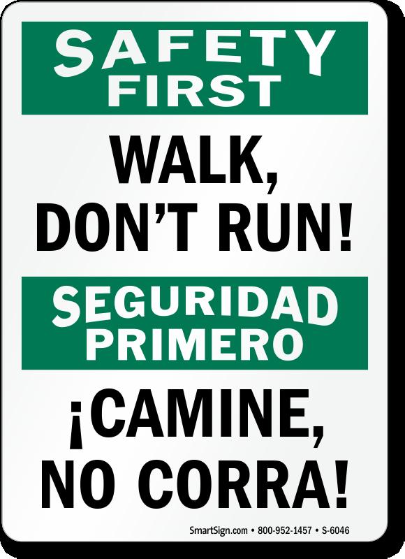Do Not Run Signs Walk Do Not Run Signs
