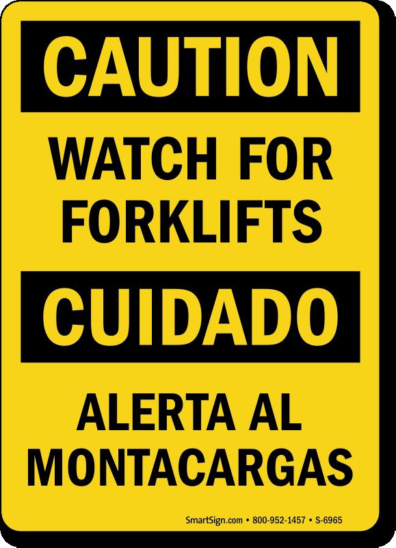 Bilingual Watch For Forklifts/Alerta Al Montacargas Sign