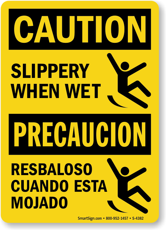Superb Caution Slippery When Wet Bilingual Sign