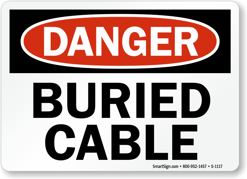 Buried Cable Signs Buried Cable Warning Signs