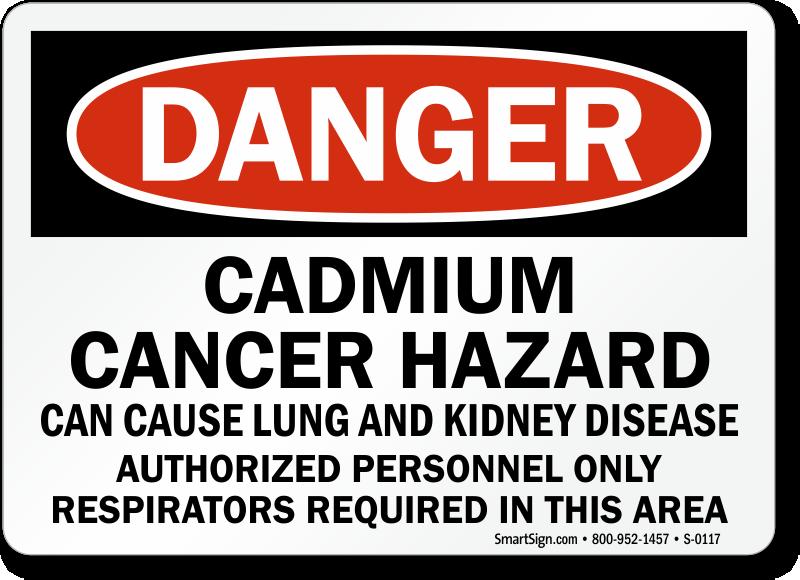 Danger Cadmium Cancer Hazard Disease Sign