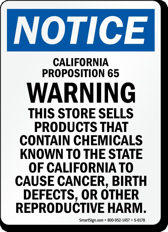 California Proposition 65 Warning OSHA Notice Sign