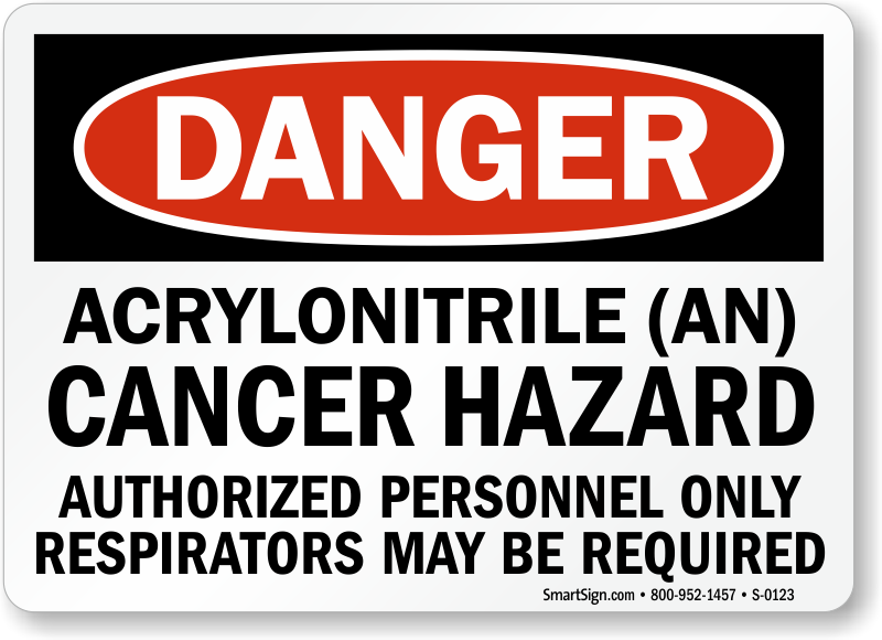 Danger: Acrylonitrile (An) Cancer Hazard Sign