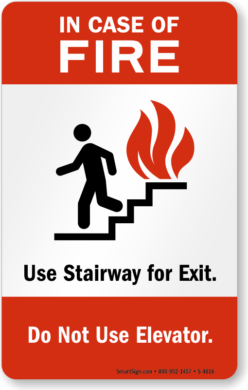 In Case Of Fire Use Stairway For Exit Sign Sku S 4818