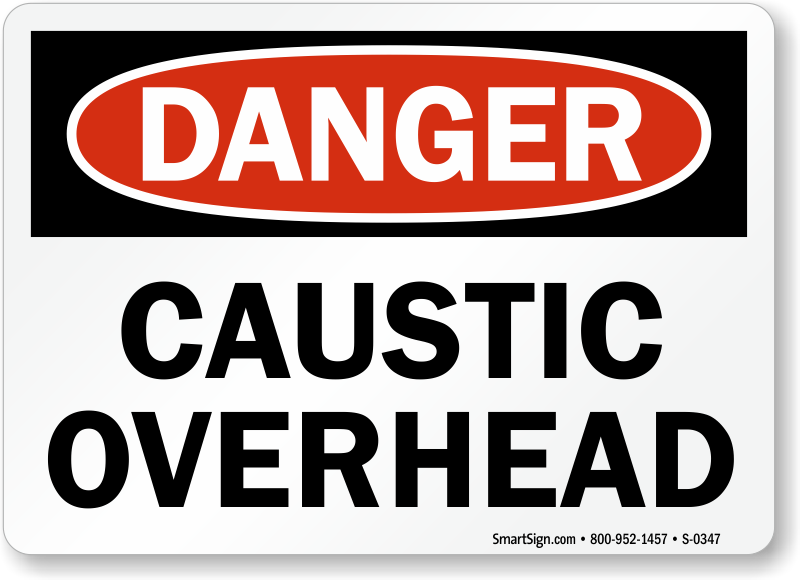Caustic soda sign