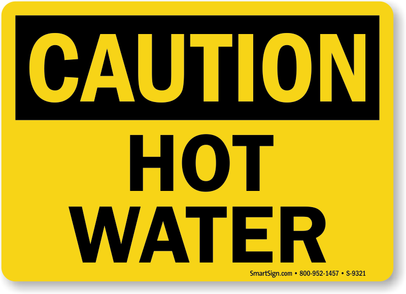 Warning Instant Hot Water : Hot water signs live steam warning