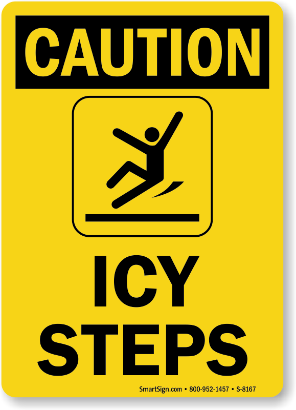 icy steps sign with graphic osha caution sku s 8167
