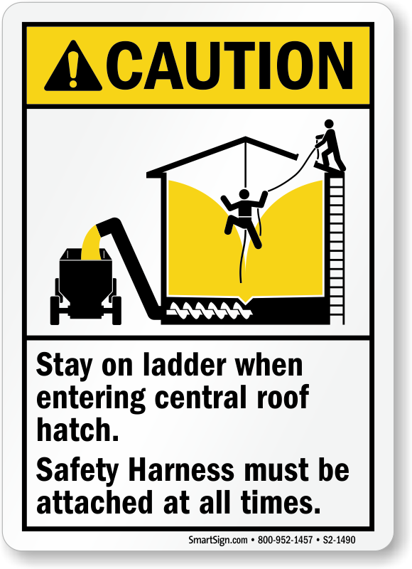 Stay on Ladder When Entering Central Roof Hatch Sign