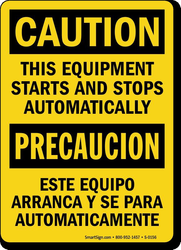 Caution Equipment Building Starts Stops Bilingual Sign