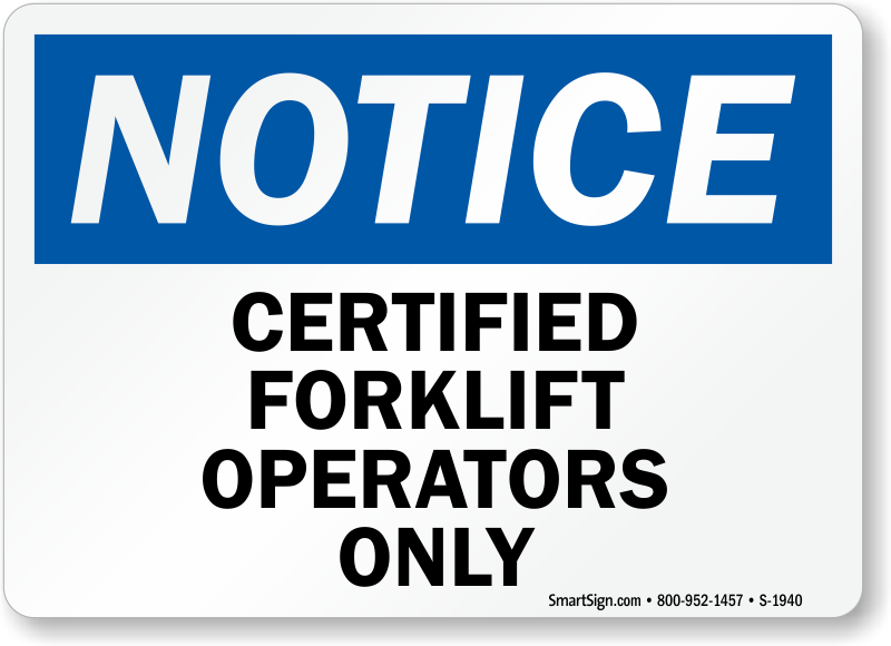 Certified Forklift Operator Signs Mysafetysign