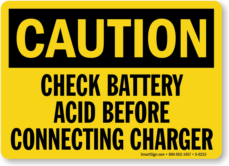 Caution: Check Battery Acid Before Connecting Sign
