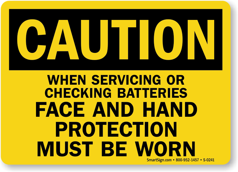 Caution Batteries Face Hand Protection Sign