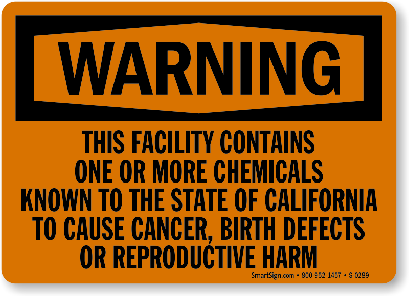 Warning Chemicals California Cancer Sign