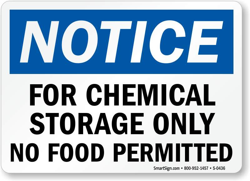 Notice Chemical Storage Food Permitted Sign
