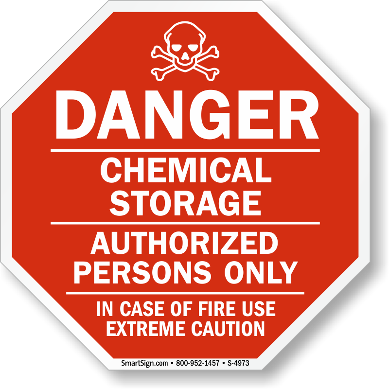 Chemical Storage In Case Of Fire Use Extreme Caution Sign