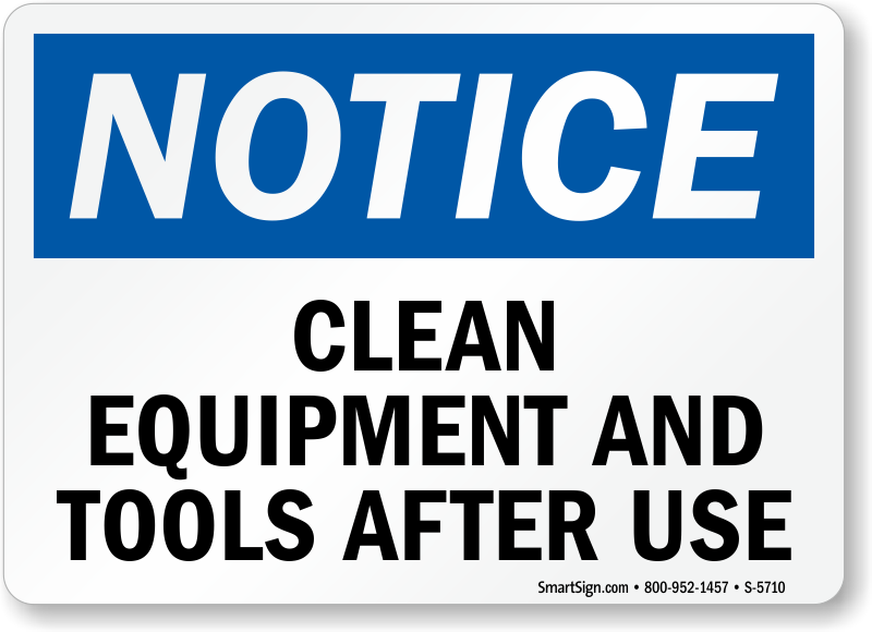 Clean Equipment Tools ...