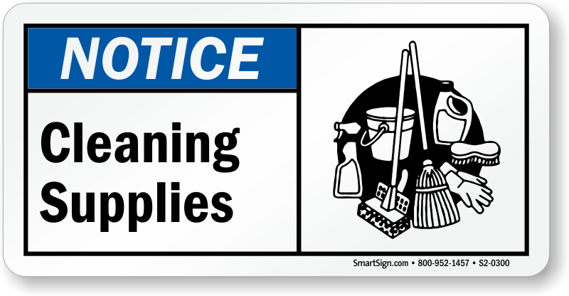 Cleaning Supplies Notice Sign