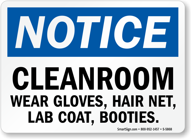 Cleanroom Wear Gloves Hair Net Notice Sign
