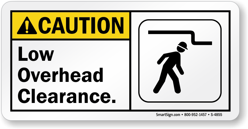 Low Overhead Clearance Sign, SKU: S-4855 - MySafetySign com