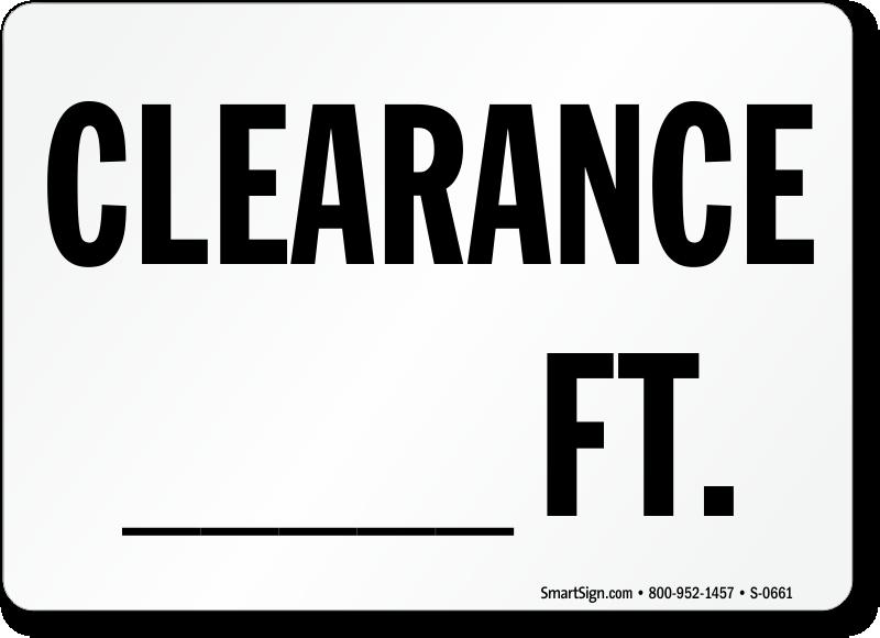 Clearance Feet Sign
