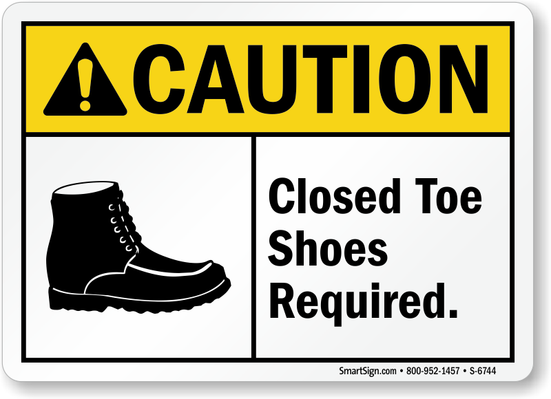 No Open Toed Shoes Signs Closed Toe Shoes Required Signs