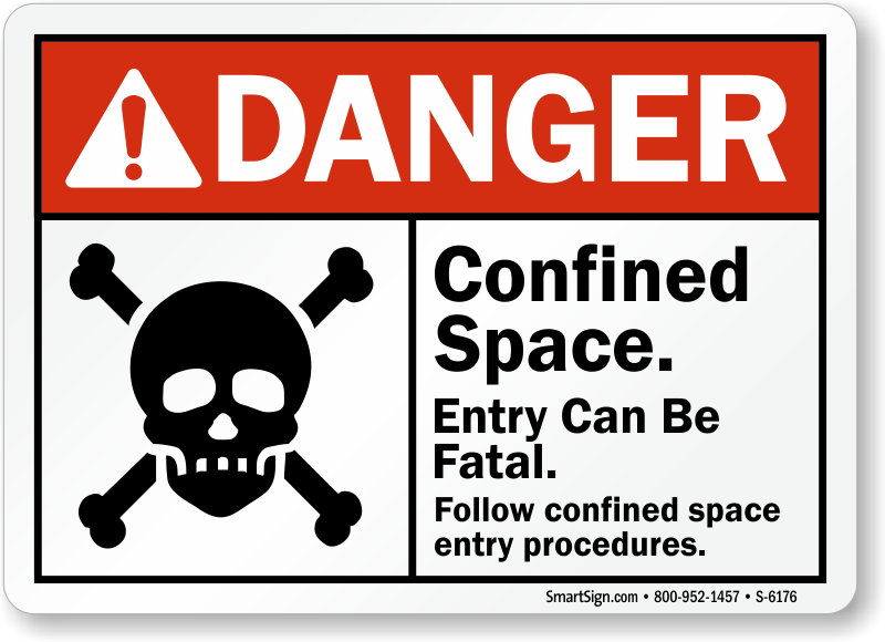 Confined Space Entry Can Be Fatal Danger Sign