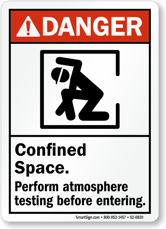 Confined Space, Perform Atmosphere Testing Before Entering Sign