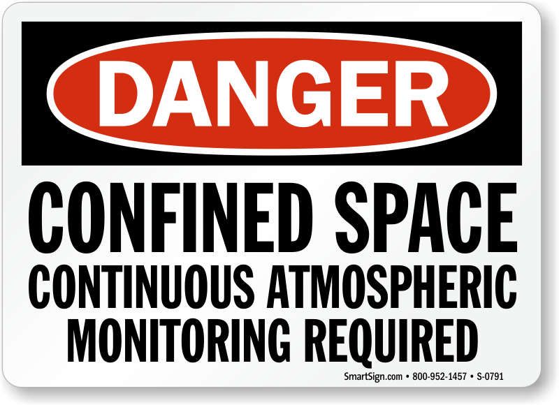 Danger Confined Space Atmospheric Monitoring Sign