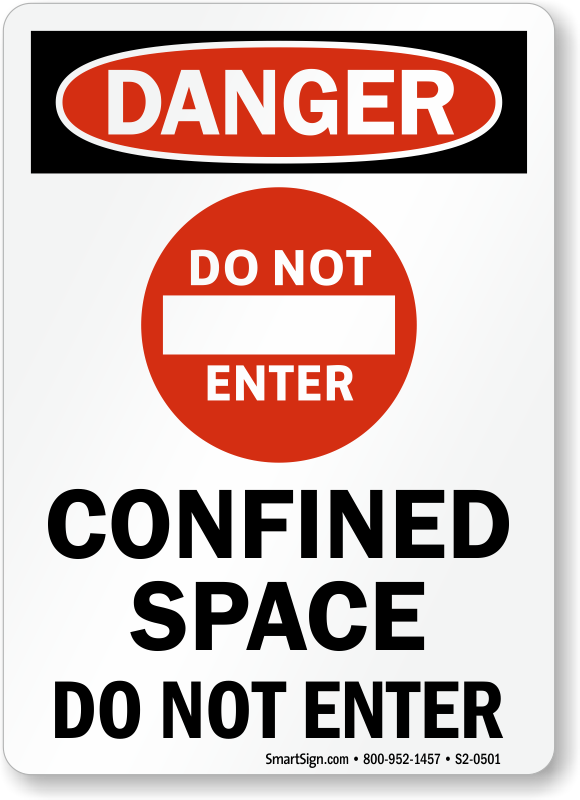 Confined Space Do Not Enter Danger Sign