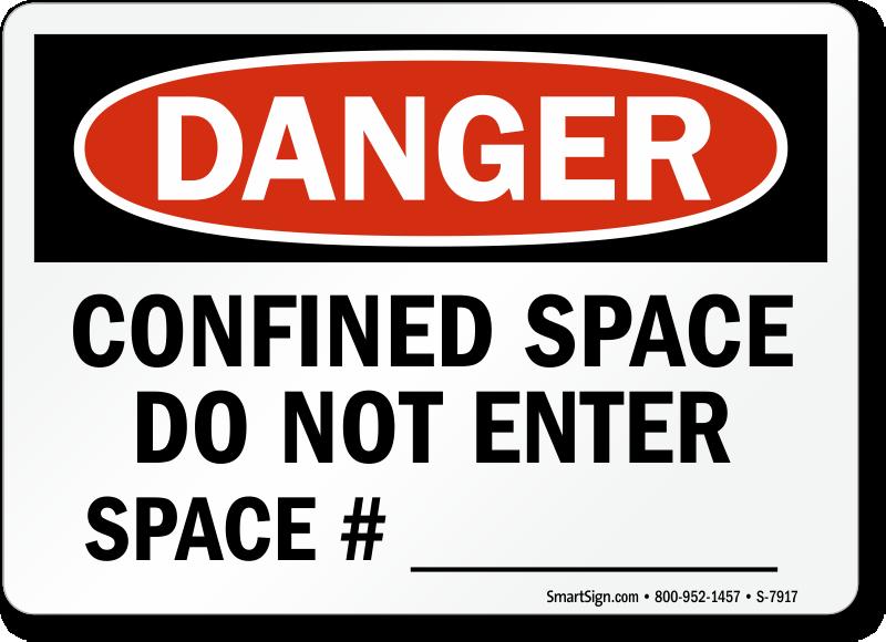 Confined Space Do Not Enter OSHA Danger Sign