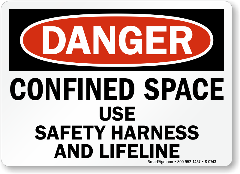 Danger Confined Space Safety Harness Sign