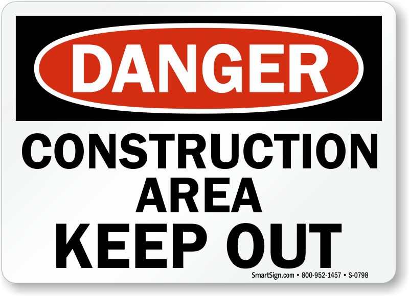 photo about Free Printable Construction Signs named Chance Composition Space Maintain Out Indication, SKU: S-0798
