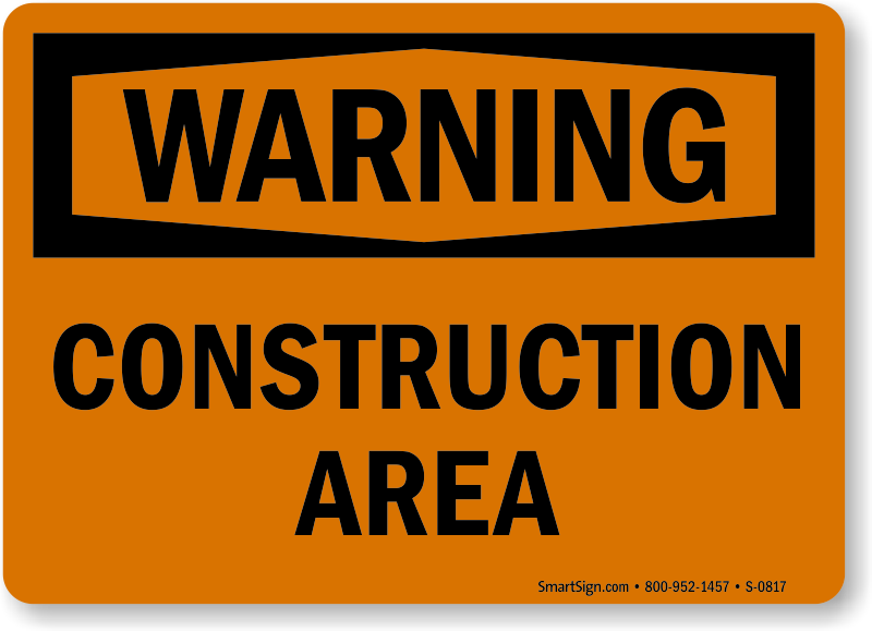 Construction Area Signs Construction Area Safety Signs