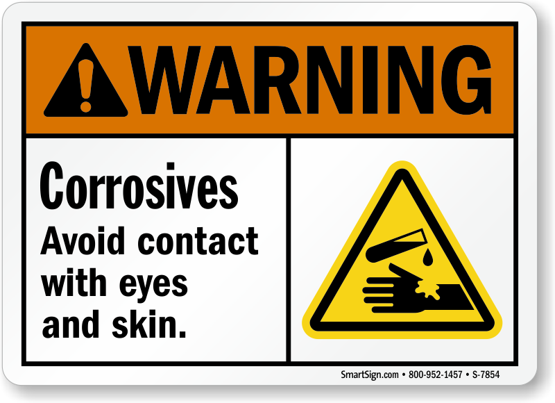Corrosives Avoid Contact With Eyes And Skin Sign