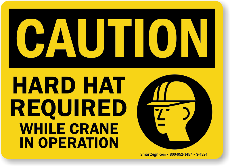 Hard Hat Required Crane In Operation Sign