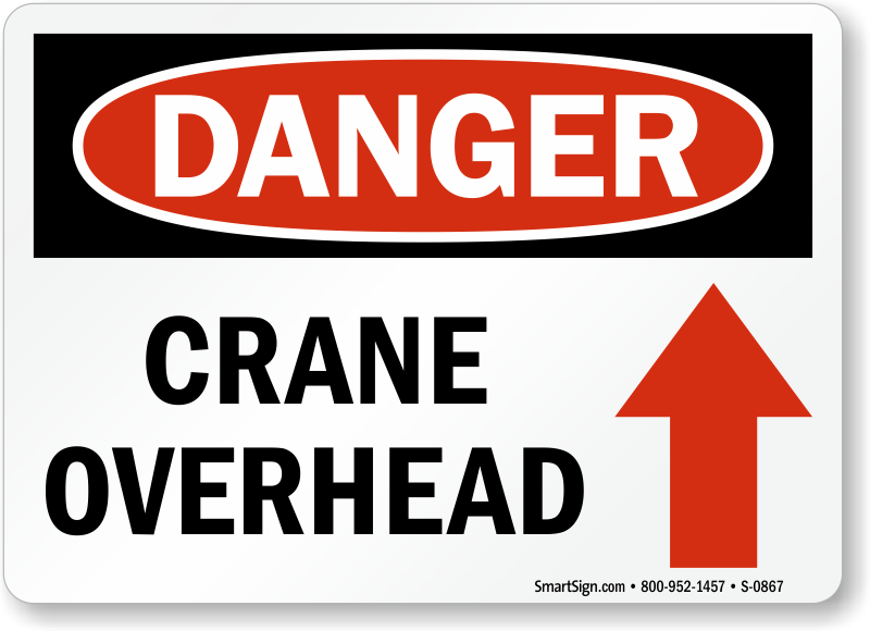 crane overhead danger sign s 0867 crane safety signs, hoist safety signs mysafetysign com live wire safety harness hunting at alyssarenee.co
