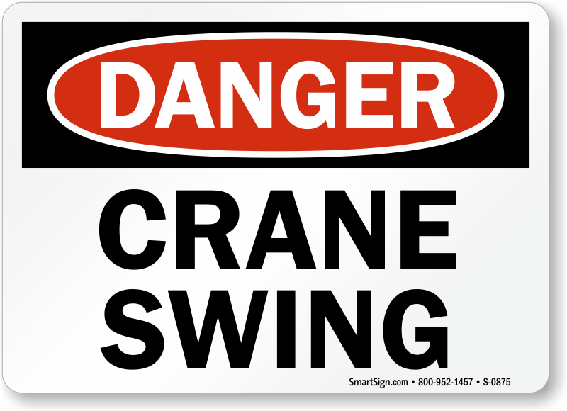Danger Crane Swing Sign