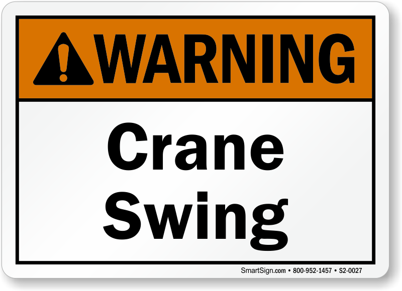 Crane Swing Warning Sign
