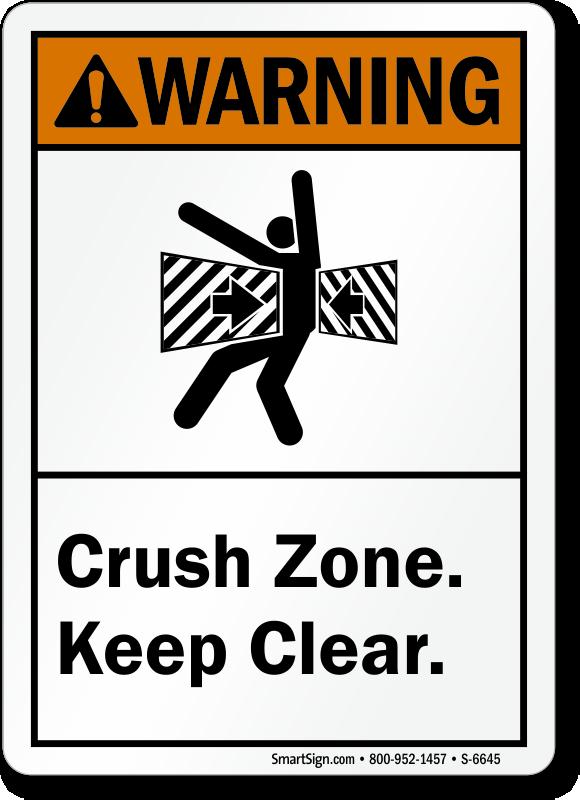 Crush Zone Keep Clear ANSI Warning Sign