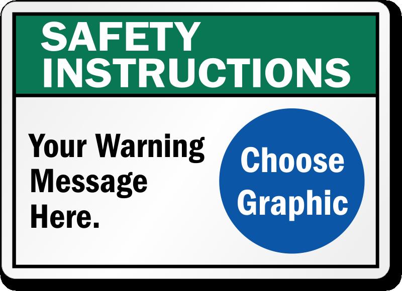 Custom ANSI Safety Instructions Sign