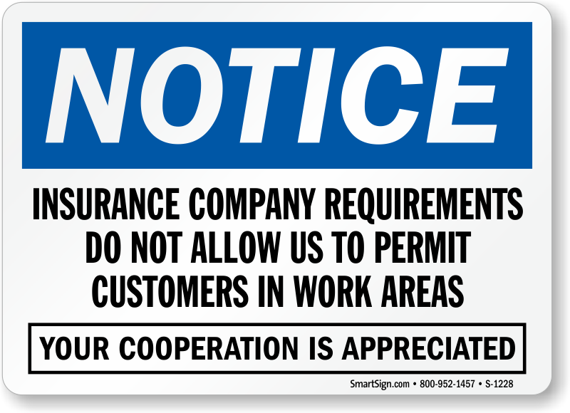 Customers Not Allowed In Work Area Sign Insurance Rules Sku S
