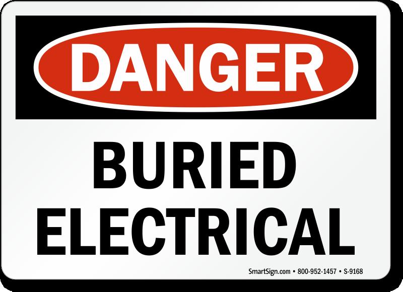 Buried Electrical Danger Sign Sku S 9168 Mysafetysign Com