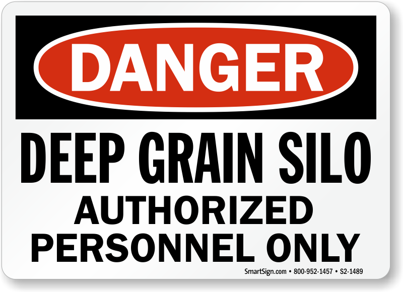 Deep Grain Silo, Authorized Personnel Only Sign