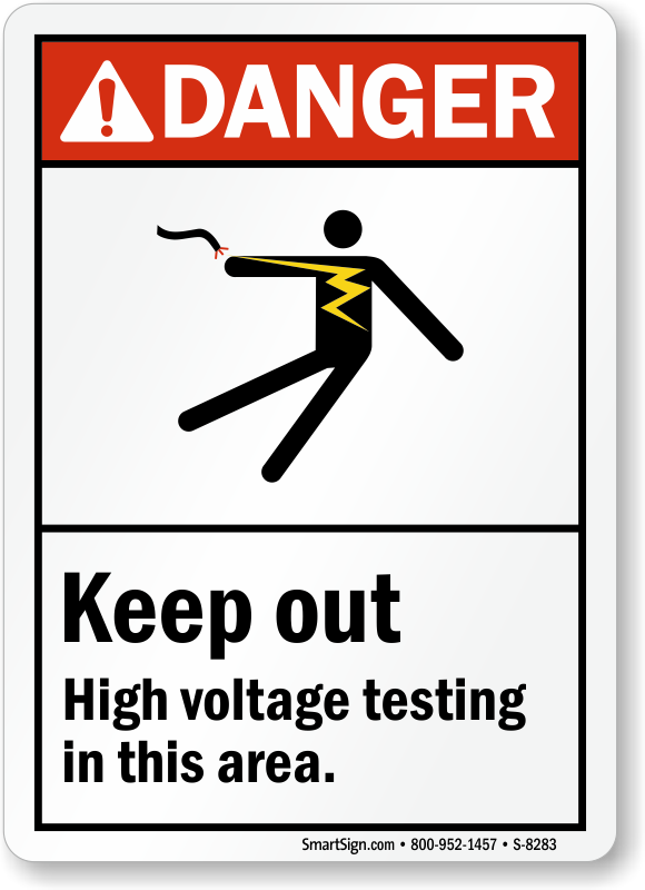 High Voltage Testing : Testing in progress signs tags
