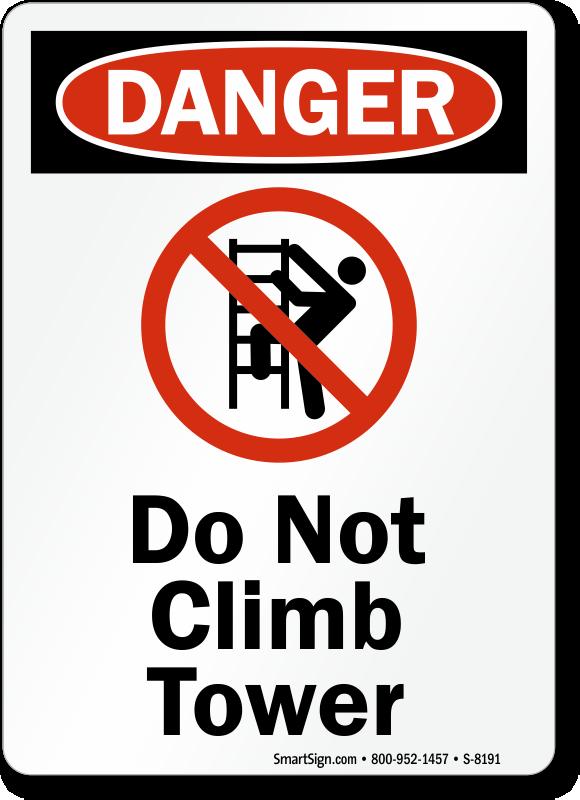 No Climbing Signs Do Not Climb Signs Mysafetysign