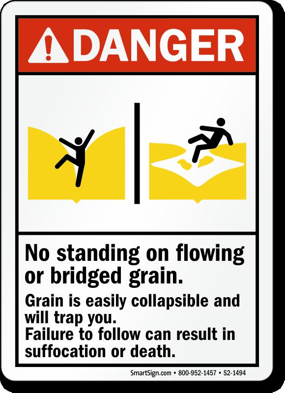 No Standing on Flowing Grain, Suffocation Hazard Sign