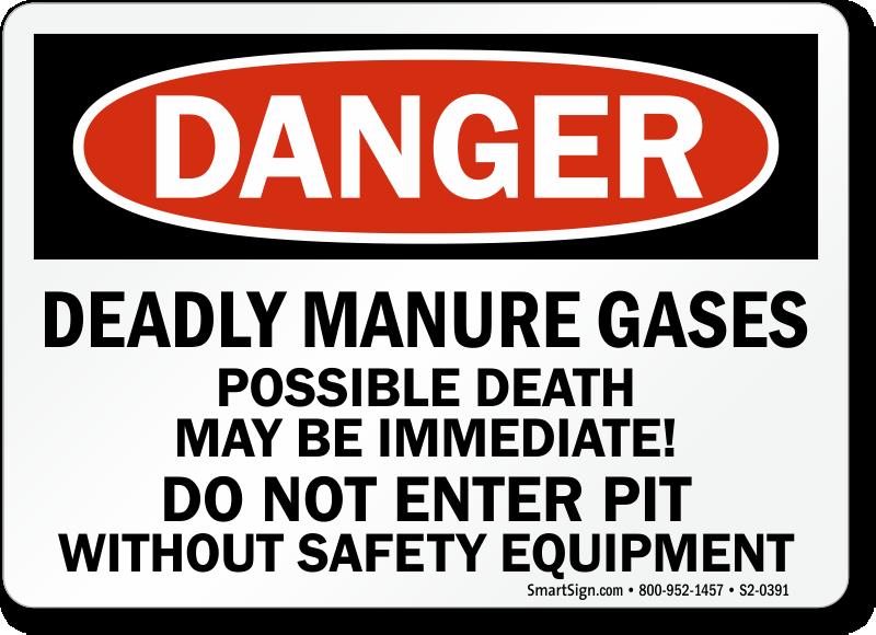 Deadly Manure Gases Do Not Enter Pit Sign