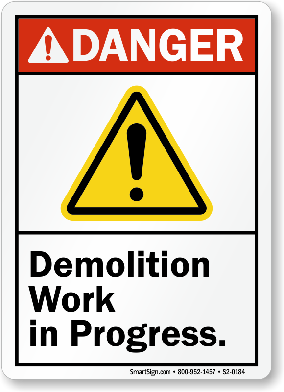Demolition Work In Progress Ansi Danger Sign With Graphic