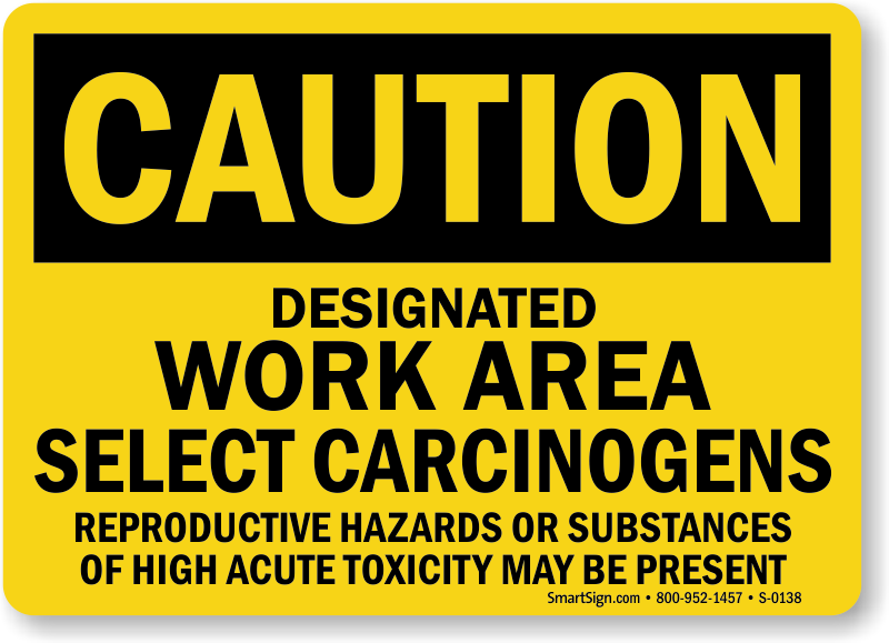 Caution Carcinogens Reproductive Hazards Toxic Sign
